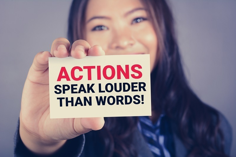 Actions speak louder than words in times of economic uncertainty
